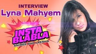 Lyna Mahyem (J'ai signé chez DEF JAM comme Rihanna)