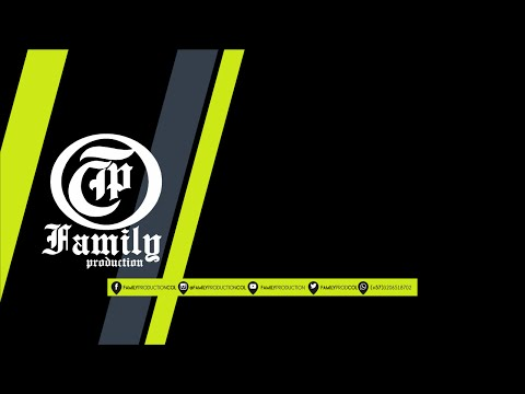 FAMILY PRODUCTION 12 (PREVIO JARA FT NAPO)