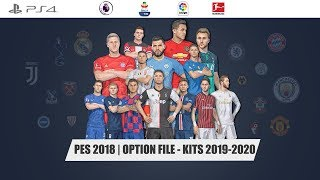 PES 2018 | OPTION FILE - KITS 2019-2020 |PS4