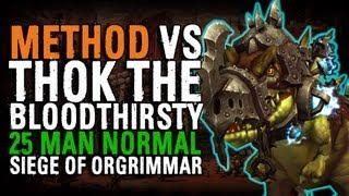 Method vs Thok the Bloodthirsty (25 Normal)