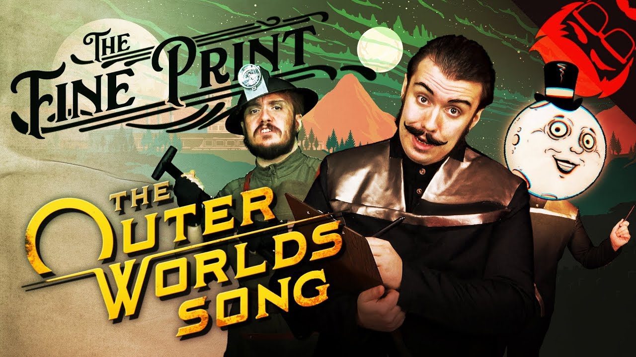 THE FINE PRINT | The Outer Worlds Song