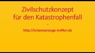 Das neue Zivilschutzkonzept - krisenvorsorge-treffen.de
