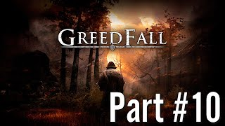 Let's Play - GreedFall - Part #10
