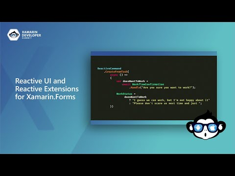 Reactive UI And Reactive Extensions For Xamarin.Forms | Xamarin Developer Summit