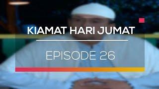 Kiamat Hari Jumat - Episode 26