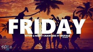 Riton x Nightcrawlers - Friday ft. Mufasa & Hypeman 1HOUR