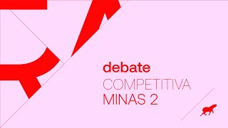 Debate :: Competitiva Minas 2