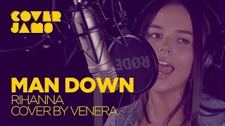 Video Rihanna - Man Down (Cover by Venera) download MP3, 3GP, MP4, WEBM, AVI, FLV April 2018