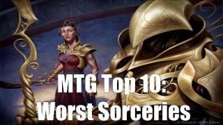 MTG Top 10: Worst Sorceries