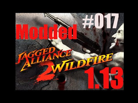017 Let's Play Jagged Alliance 2 1.13 with Modded Wildfire (Progress update)  