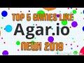Top 5 games like AGAR.IO! NEW 2019!