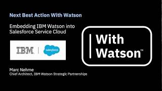 Next Best Action With Watson and Salesforce