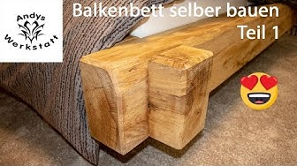 Balkenbett 🛏 selber bauen aus Eichenbalken / Schlafzimmer einrichten Teil 1