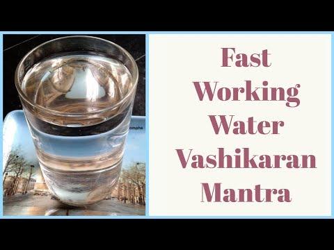 Fast Working Water Vashikaran Mantra