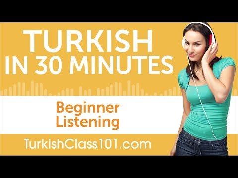 30 Minutes of Turkish Listening Comprehension for Beginner