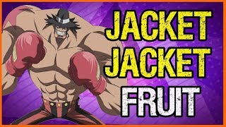 The Jacket Jacket Fruit - The Weakest Ability? - One Piece Discussion