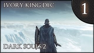 Frozen Mysteries - Dark Souls 2 DLC (Crown of the Ivory King) - #1