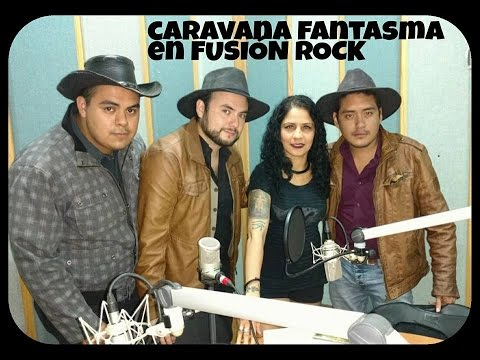 RUTH MILCA-CARAVANA FANTASMA- CORNELIO CHAPARRO entrevista en FUSIÓN ROCK en Radio mexiquense