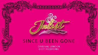 Miriam-Teak Lee, Original London Cast of & Juliet – Since U Been Gone [Official Audio]