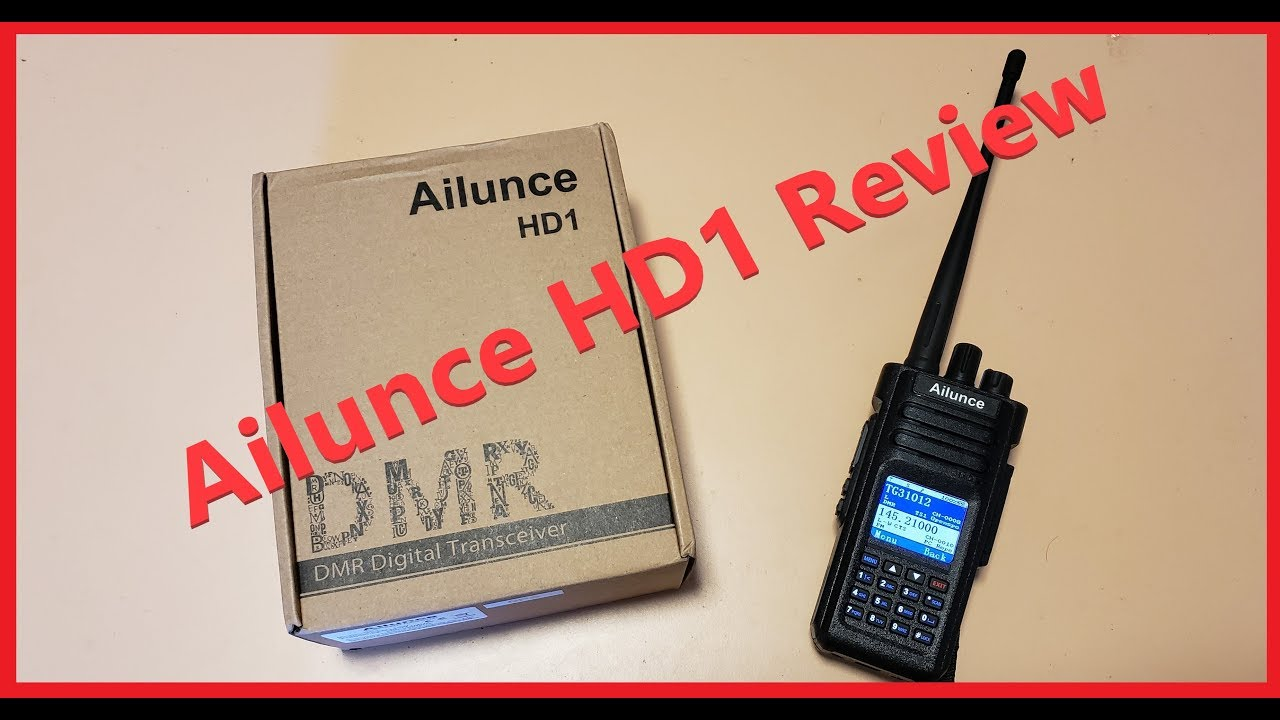 Ailunce HD1 Review: The DMR radio you didn't know you wanted 1/13/2019