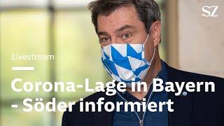 Corona-Lage in Bayern: Söder informiert