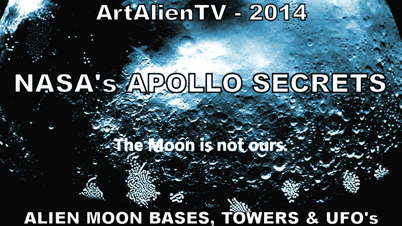 NASA's APOLLO SECRETS - Alien Moon Bases, Towers & UFO'S ...