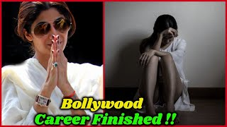Shilpa Shetty's Bollywood Career Is Totally Finished ?