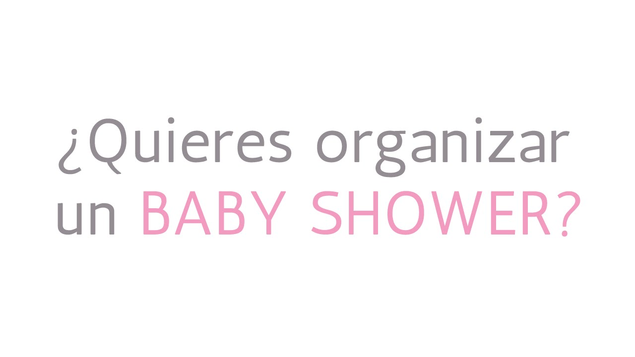 Quieres organizar un baby shower bienvenid a festib n ideas youtube - Organiser un baby shower ...