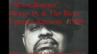 More Bounce - Heavy D. & The Boyz (1989)