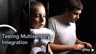 Multisensory Integration: Testing Children With Autism