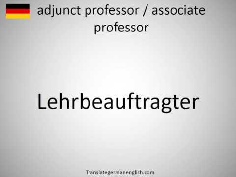 How to say adjunct professor / associate professor in German?