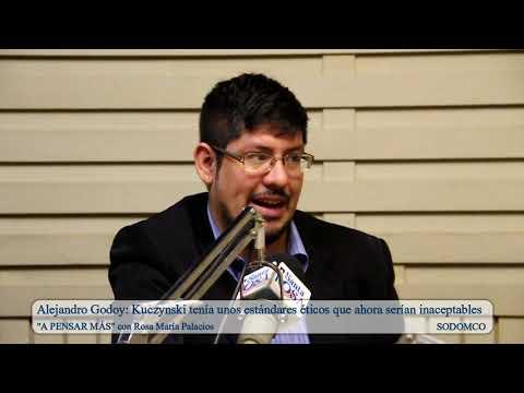Alejandro Godoy: Kuczynski tenía unos estándares éticos que ahora serían inaceptables