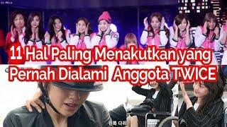 8 Hal Paling Menakutkan yang Pernah Dialami TWICE  Momo , Dahyun , Jeongyeon , Sana, Nayeon , DLL