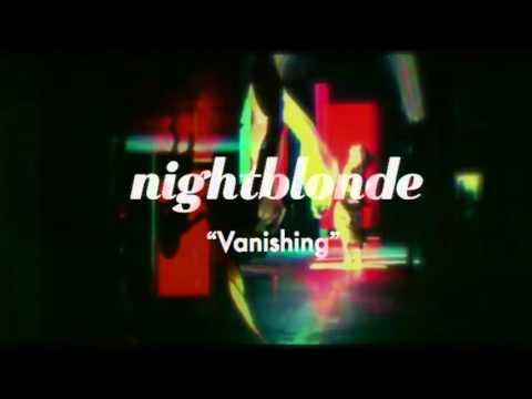 Nightblonde 'Vanishing' (Official Audio)