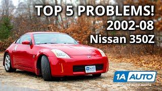 Top 5 Problems Nissan 350Z Coupe 5th Generation Z-Car 2002-08