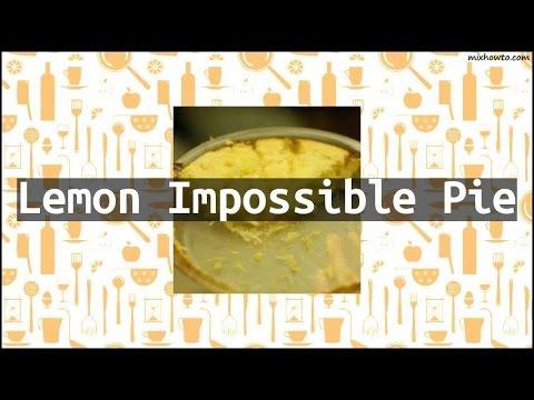 Recipe Lemon Impossible Pie