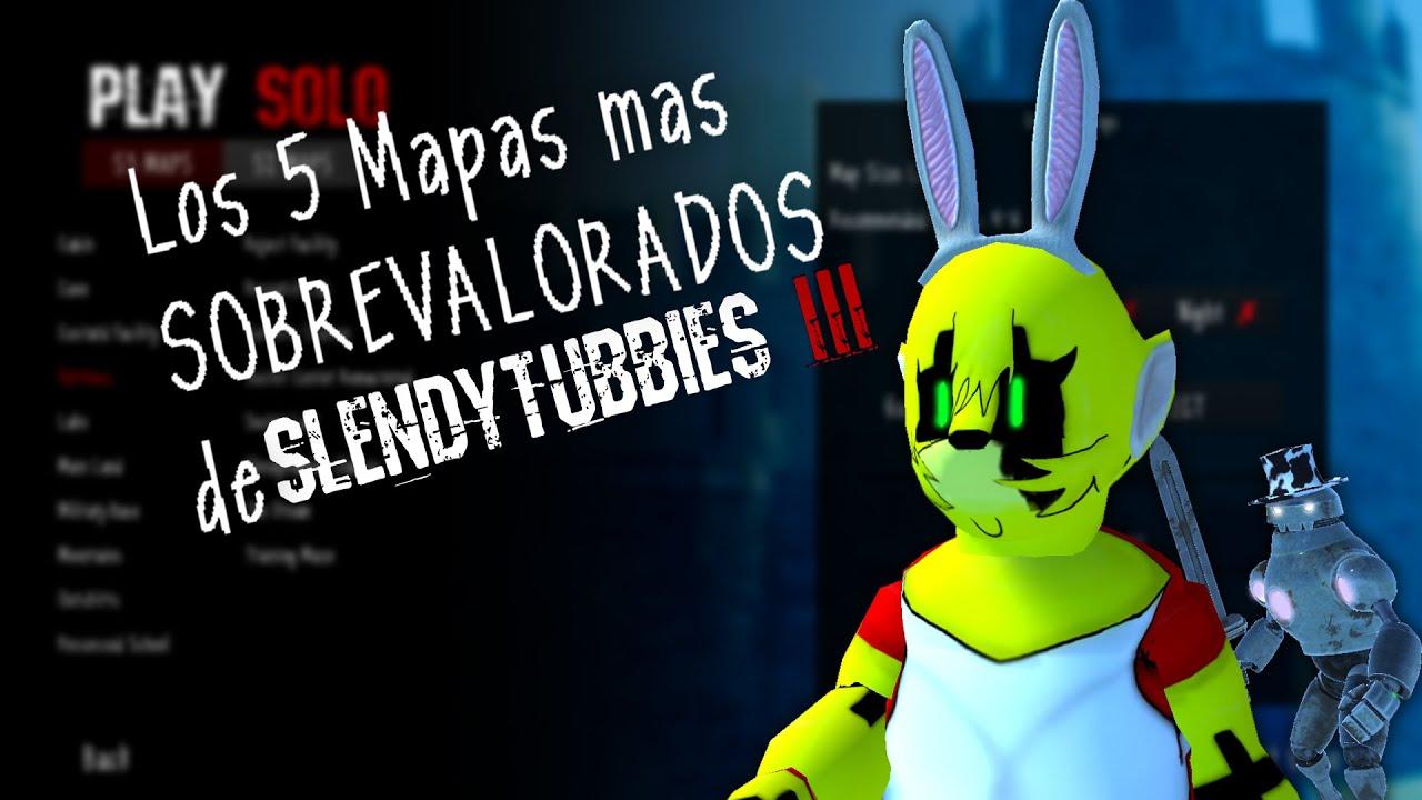 TOP - 5 Mapas más SOBREVALORADOS de SlendyTubbies 3 (+ Modos de juego)
