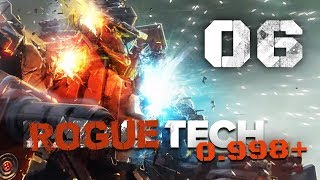 Acid Trip - Roguetech 0998+ / Battletech Flashpoint DLC Career Mode Playthrough #06