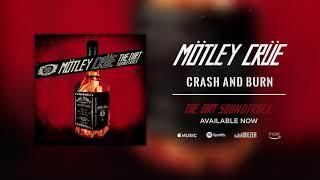 Mötley Crüe - Crash and Burn (Official Audio) YouTube Videos