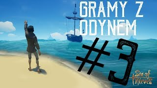 Gramy Z Odynem-Sea of Thieves(#3)
