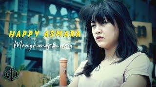 Download Happy Asmara - Mengharapkanmu (Official Music Video)