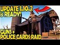 UPDATE 1.10.2 is READY! - POLICE CARDS + GUNS RAID - Last Day on Earth Survival Update 1.10.1