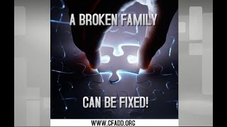 Christian Families Against Destructive Decisions (CFADD) Introduction
