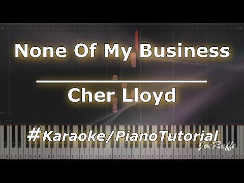 Cher Lloyd - None Of My Business KaraokePianoTutorialInstrumental