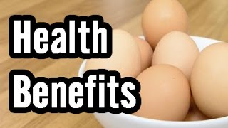10 Health Benefits of Eggs