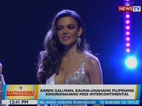 BT: Karen Gallman, kauna-unahang Pilipinang kinoronahang Miss Intercontinental