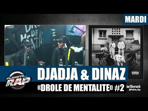 Youtube: Planète Rap – Djadja & Dinaz«Drôle de mentalité» #Mardi