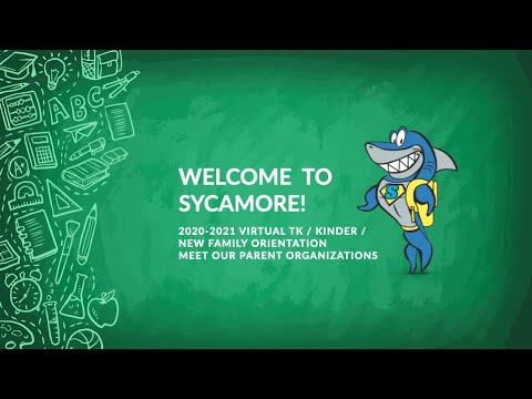 Sycamore Valley Elementary School Virtual Orientation 2020 - Meet Our Parent Organizations