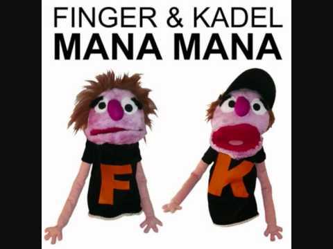 Finger & Kadel - Mana mana [Mana mana]