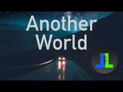 Another World | Lazy Lizard [Official Video]